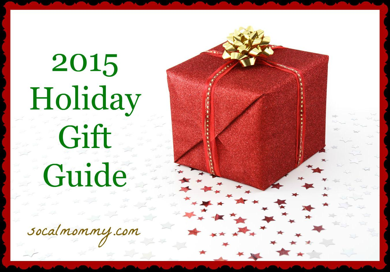 2015 Holiday Gift Guide Socal Mommy
