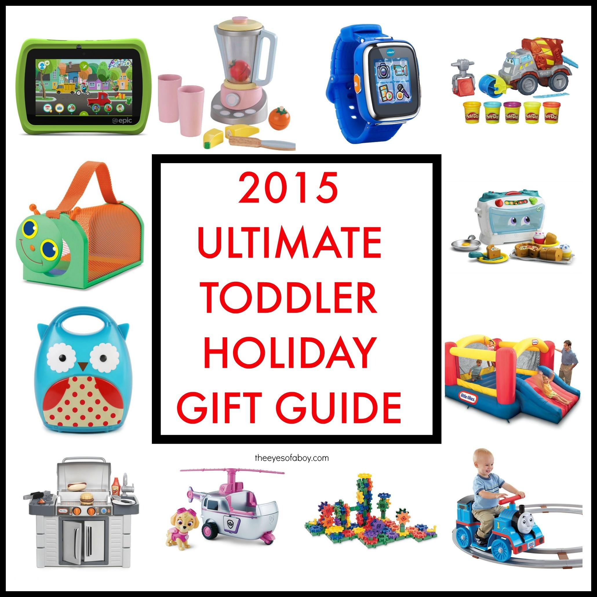 2015 Ultimate Toddler Holiday Gift Guide Ideas
