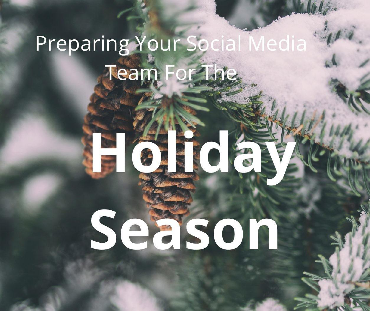 2017 Social Media Survival Guide Holidays Icuc