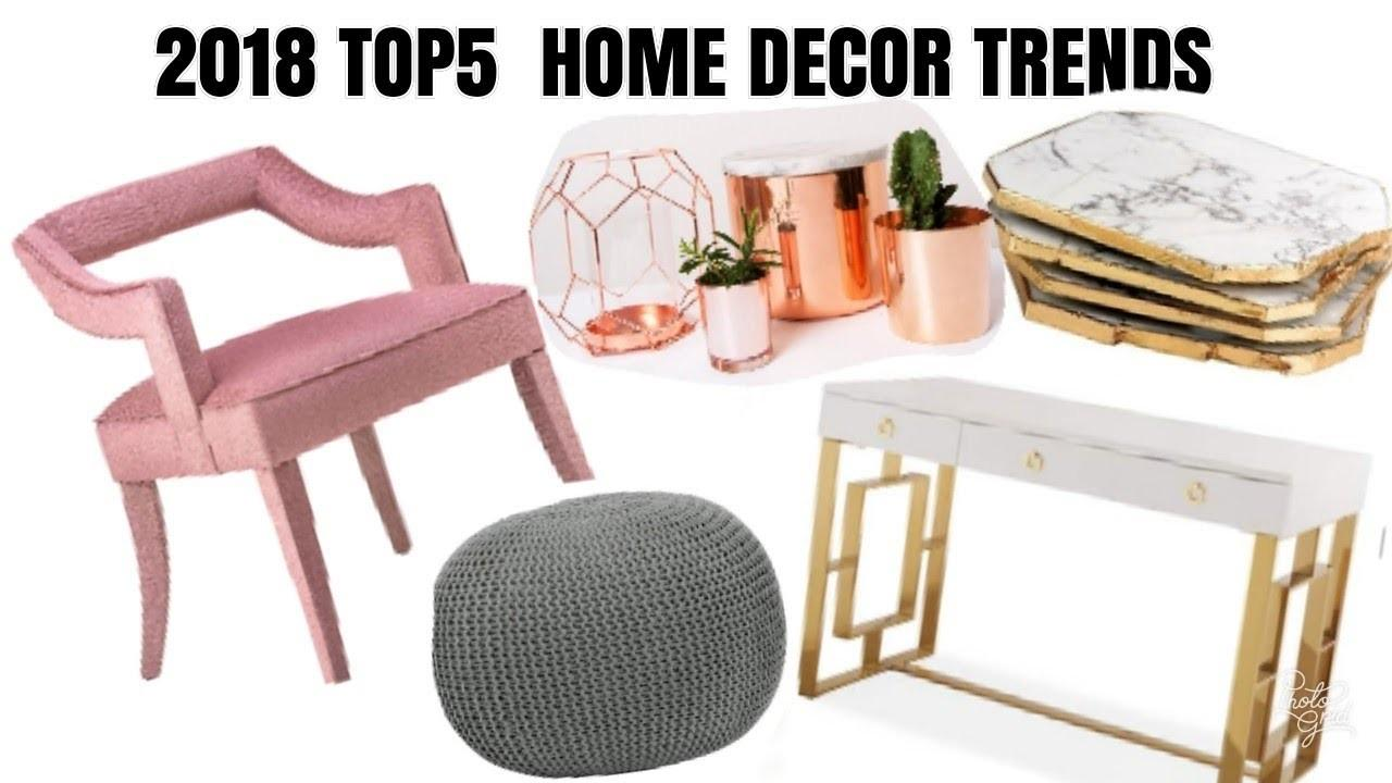 2018 Top Home Decor Trends Must Haves