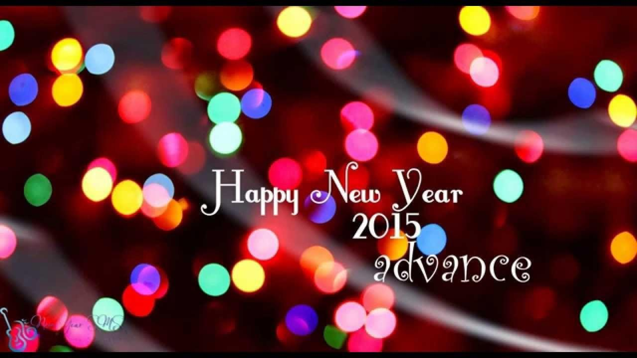 Advance Happy New Year All Friends