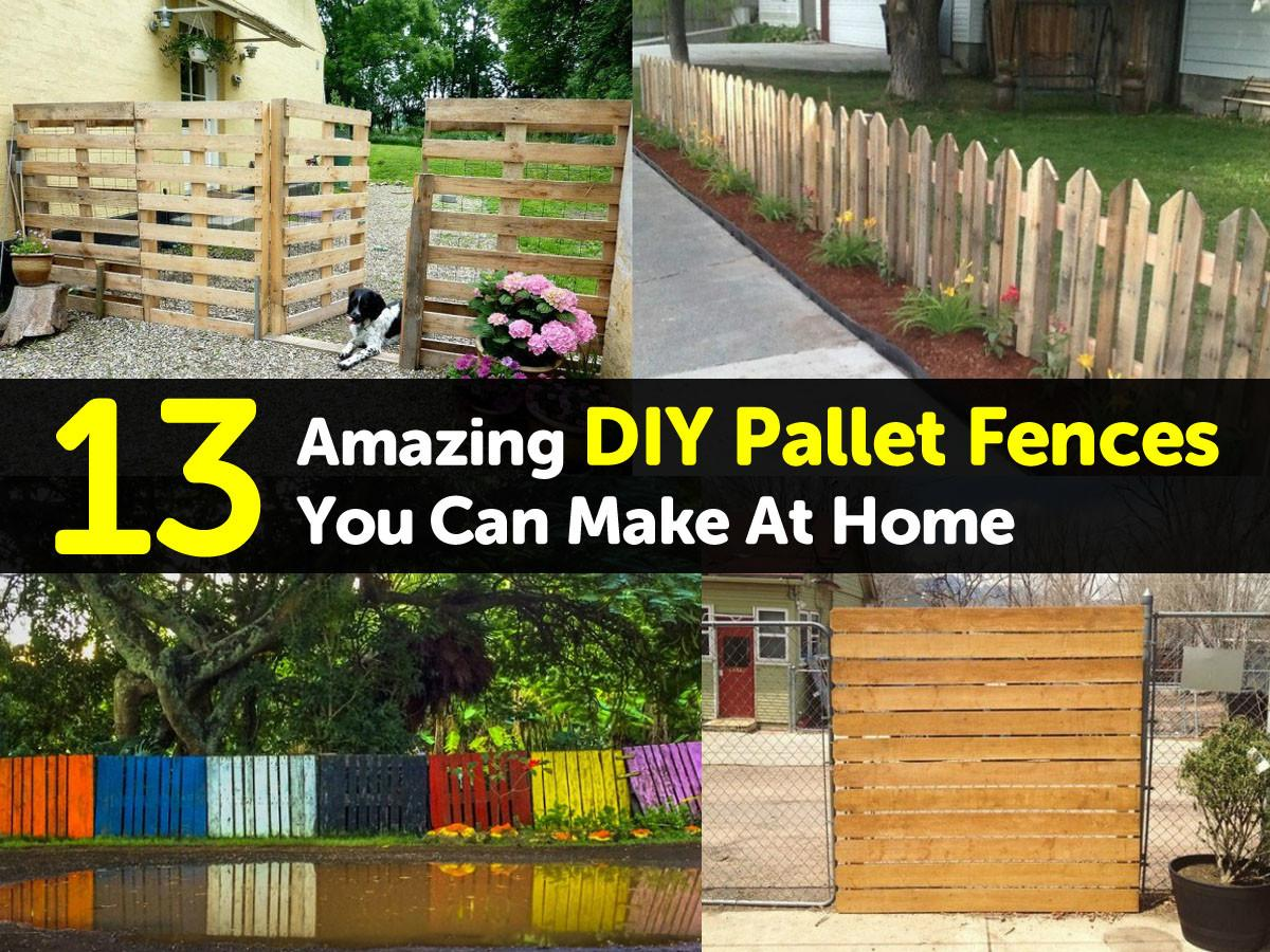 Amazing Diy Pallet Fences Can Make Home