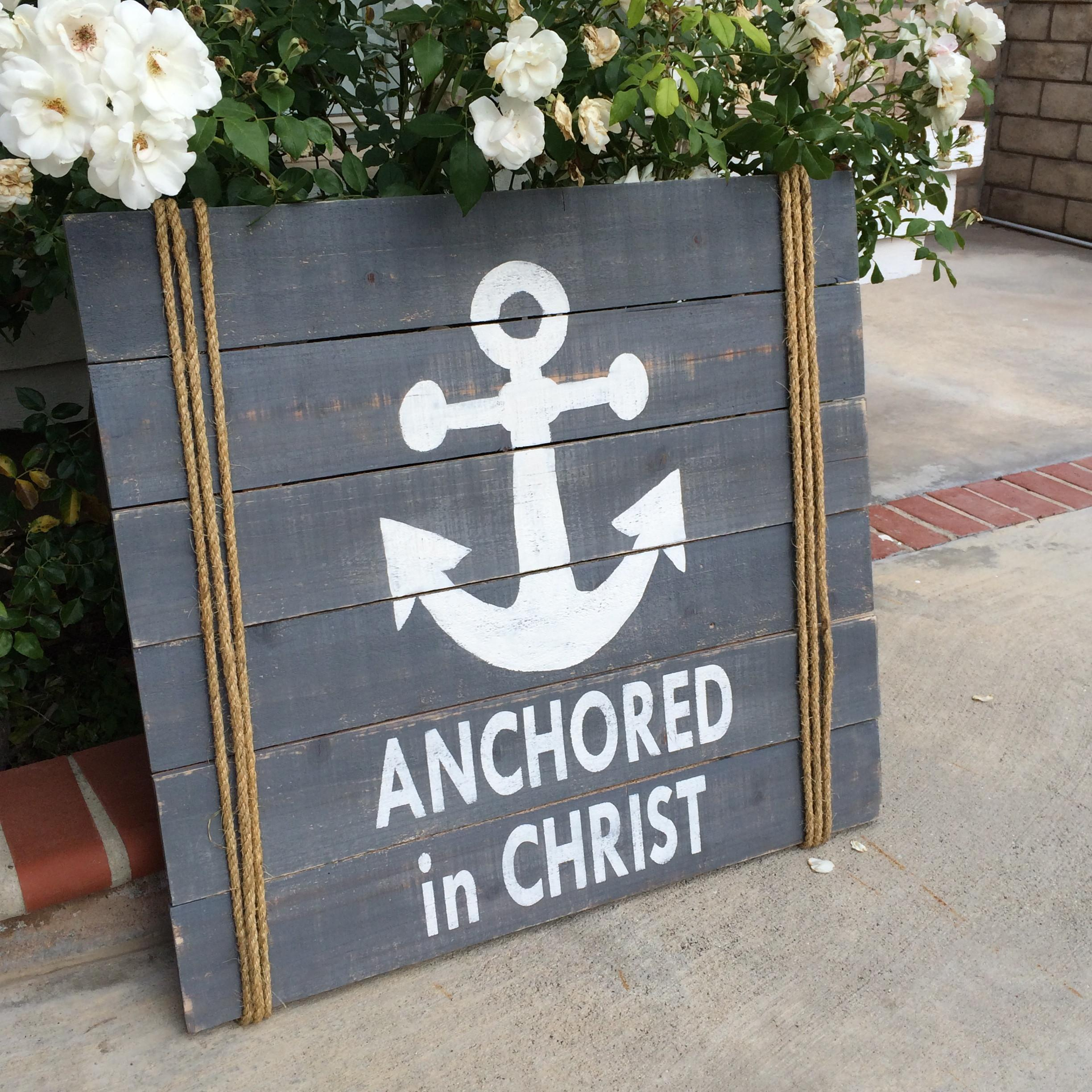 Anchored Christ Wood Sign Diy