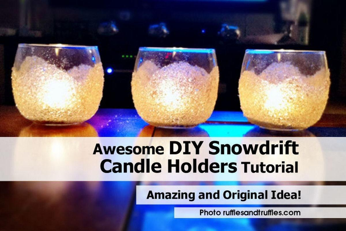 Awesome Diy Snowdrift Candle Holders Tutorial