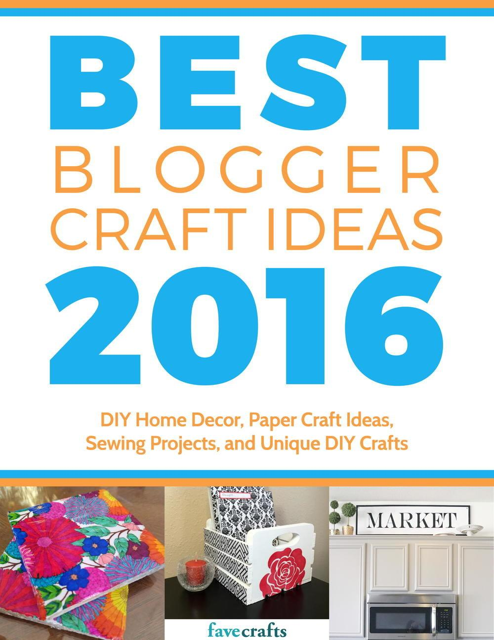 Best Blogger Craft Ideas 2016 Diy Home Decor Paper