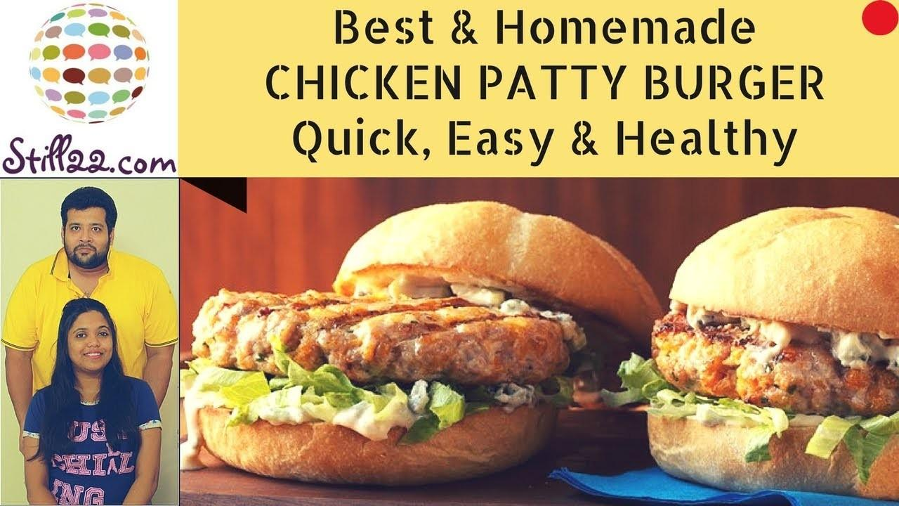 Best Homemade Chicken Patty Burger Quick Healthy