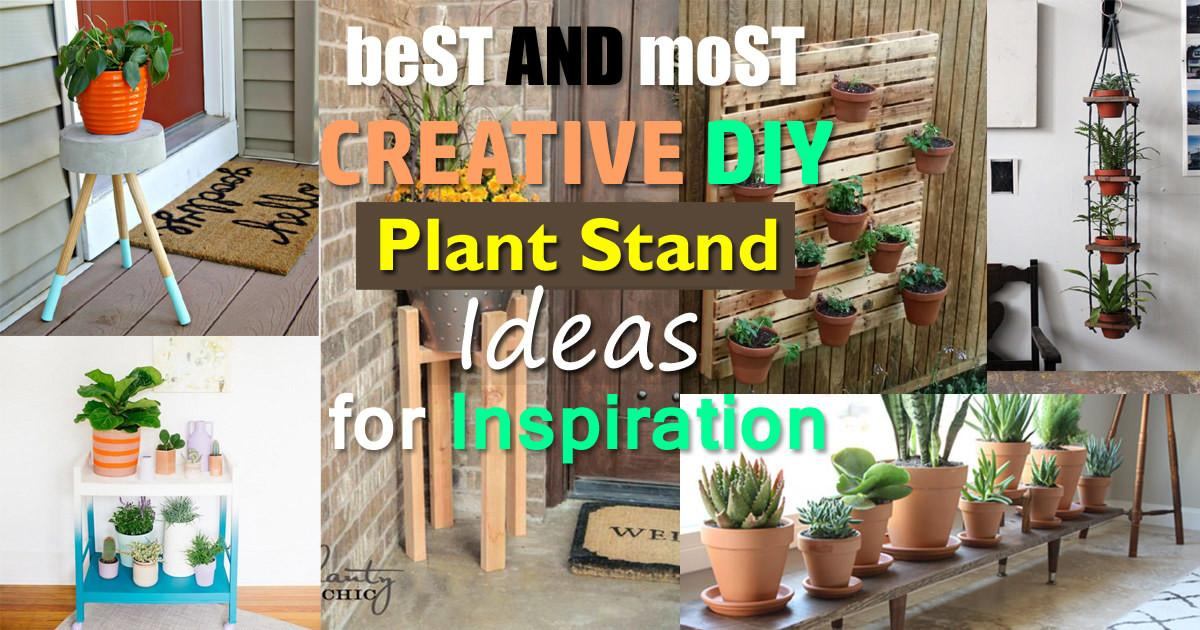 Best Most Creative Diy Plant Stand Ideas