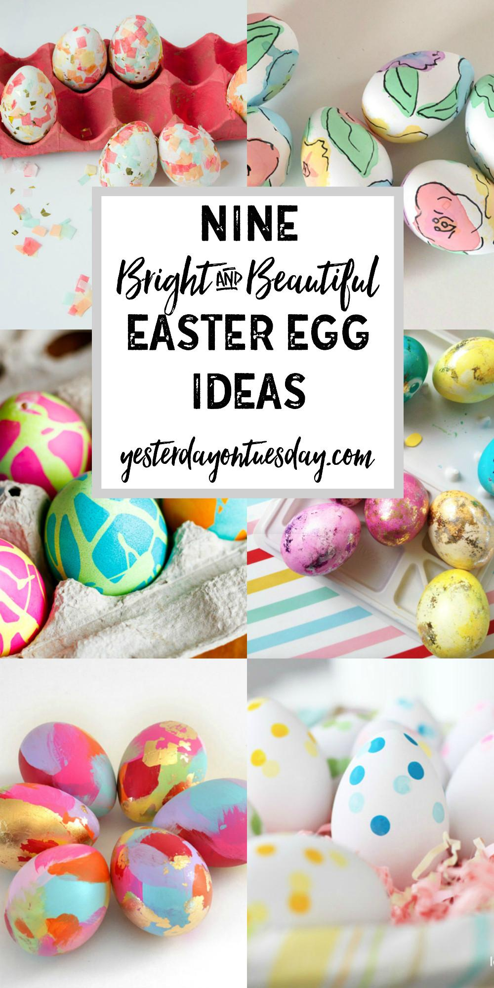 Bright Beautiful Easter Egg Ideas Yesterday Tuesday