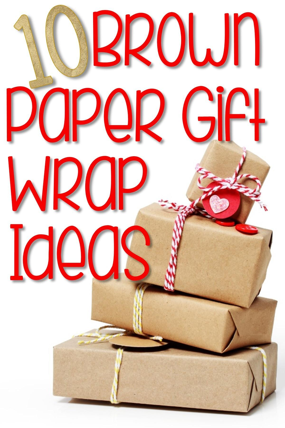Brown Paper Gift Wrap Ideas Put