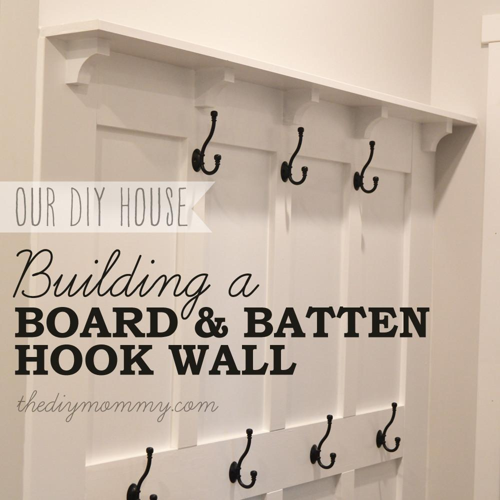 Build Board Batten Diy Hook Wall Mommy