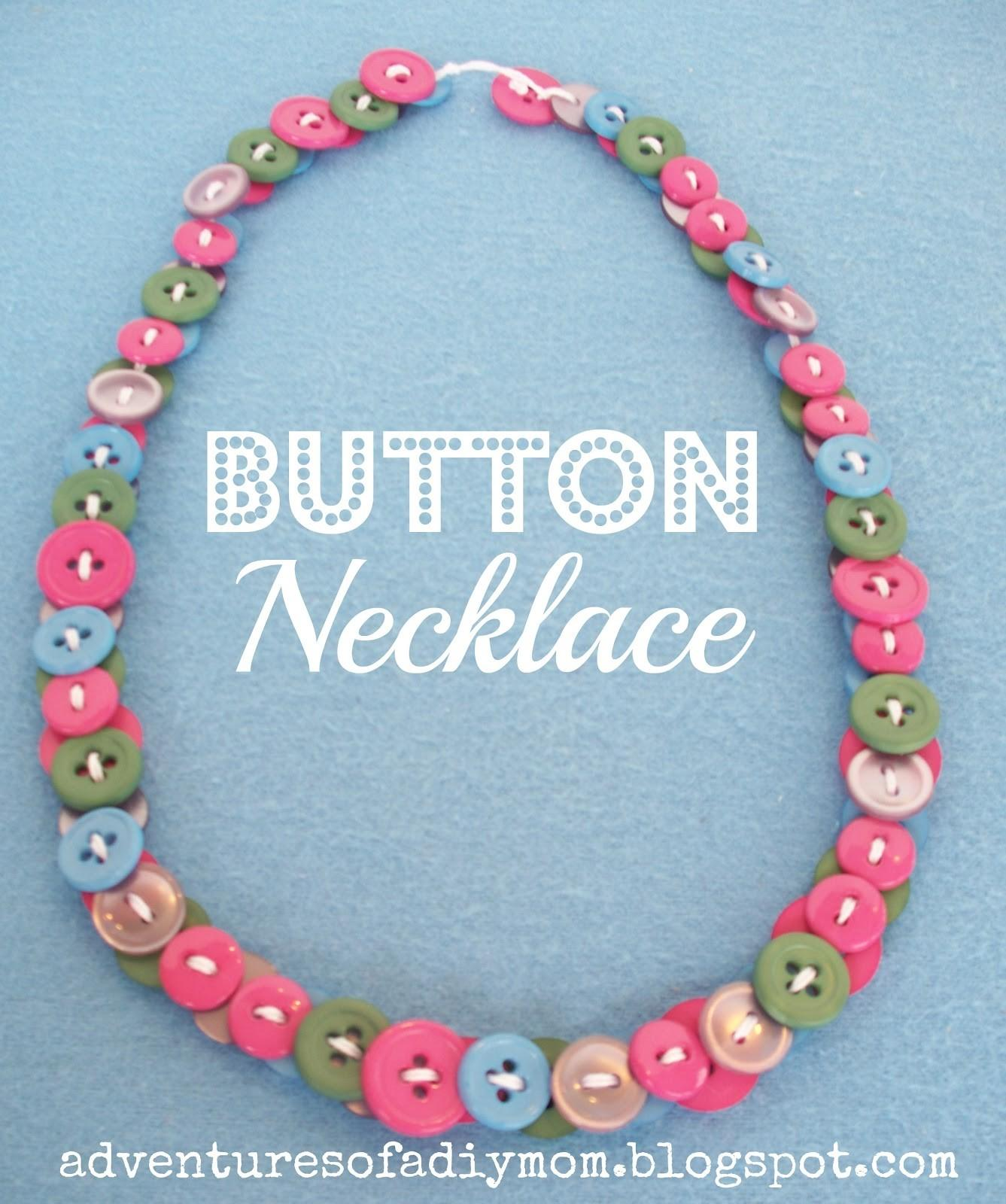 Button Necklaces Adventures Diy Mom