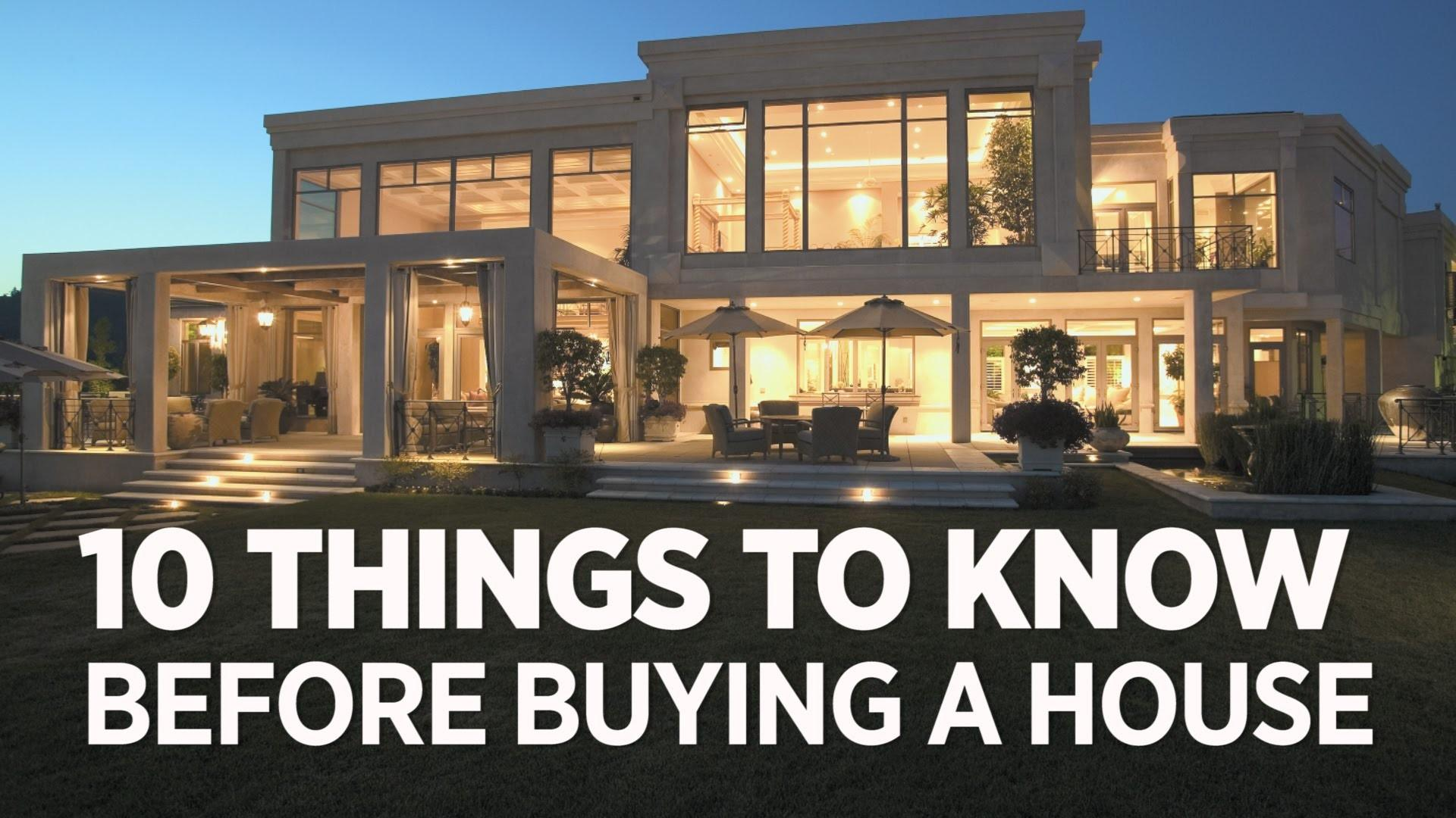 Buying House Things Need Know