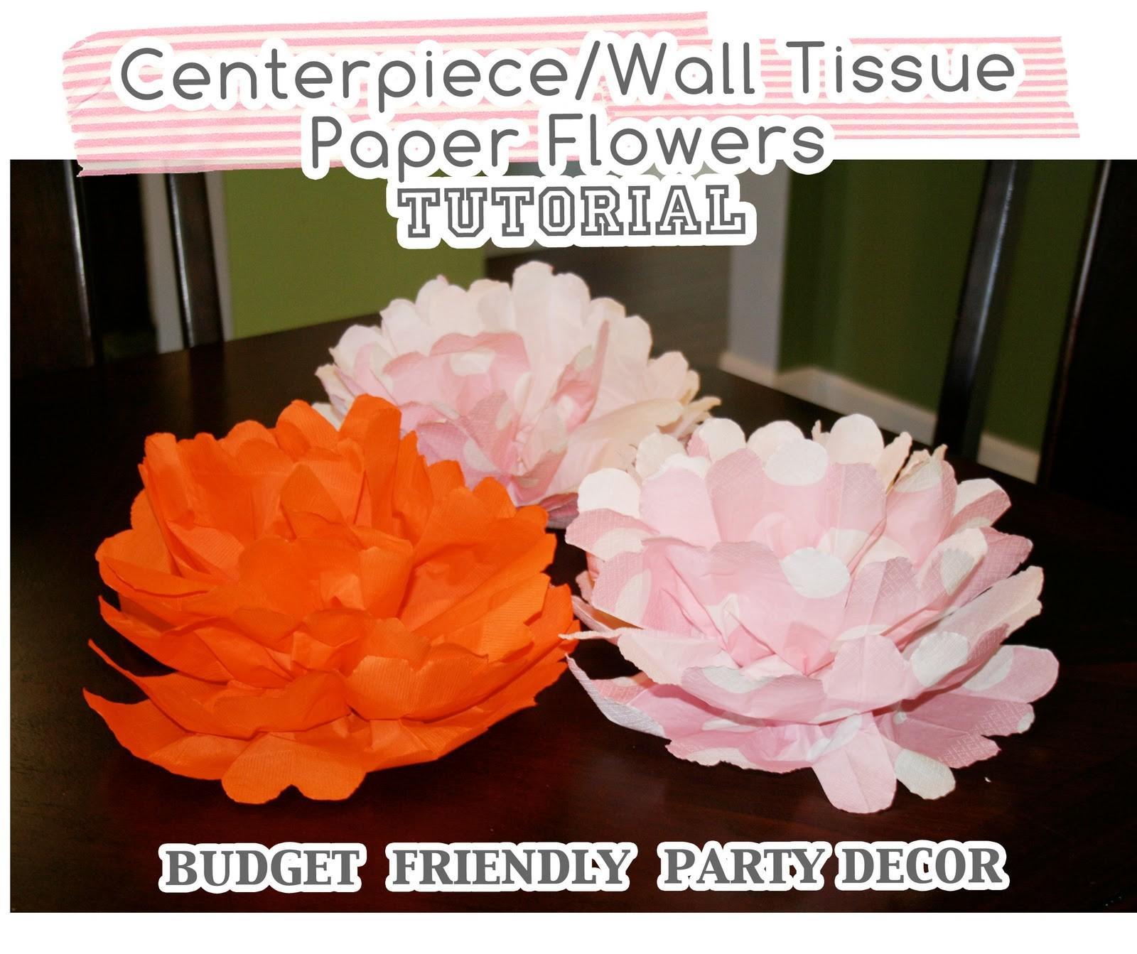 Centerpiece Wall Tissue Paper Flowers Tutorial Home