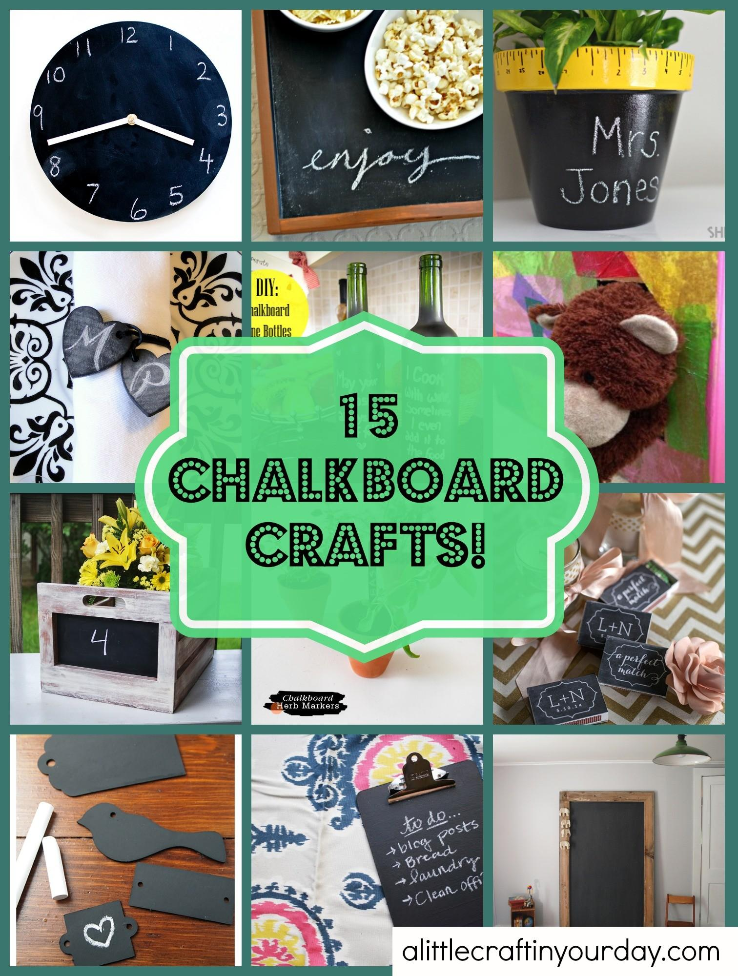 Chalkboard Crafts Little Craft Your Day