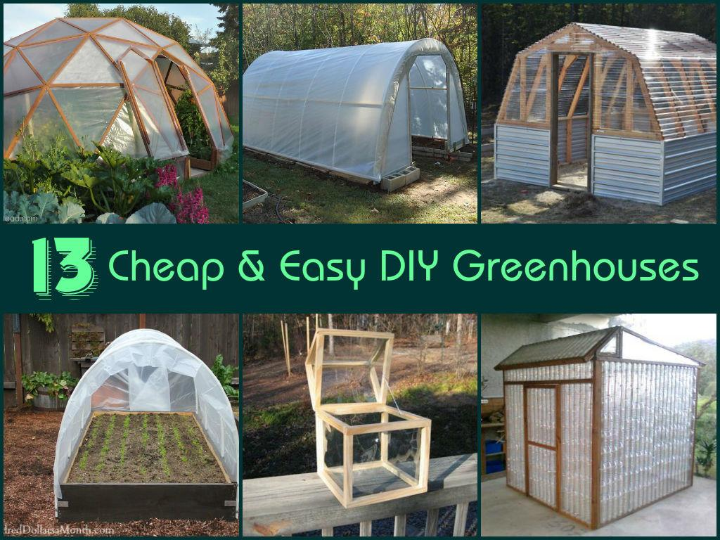Cheap Easy Diy Greenhouses