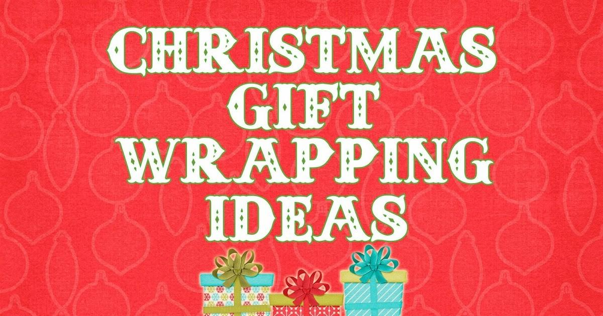 Cheng Kids Christmas Gift Wrapping Ideas