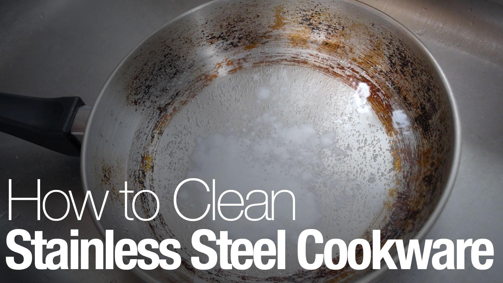 Clean Stainless Steel Cookware