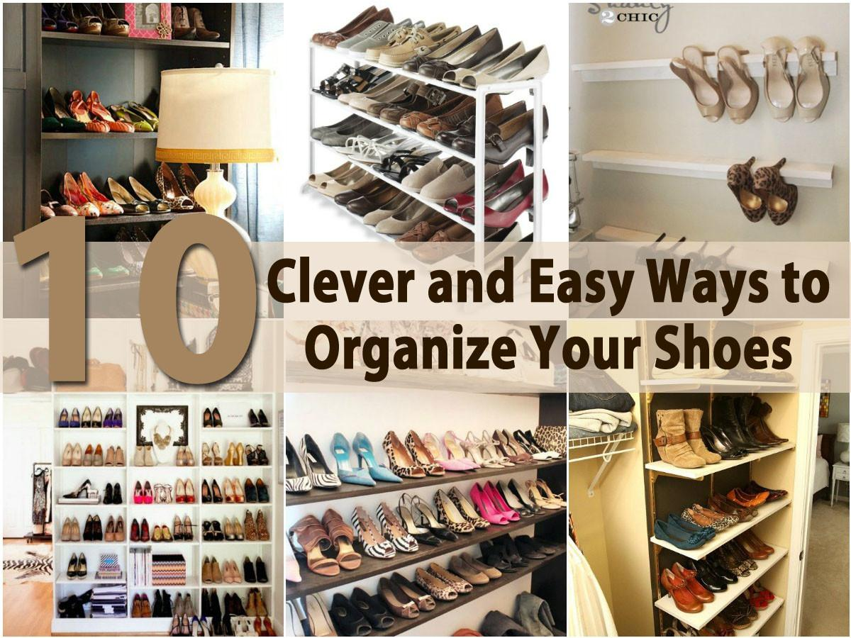 Clever Easy Ways Organize Your Shoes Diy Crafts