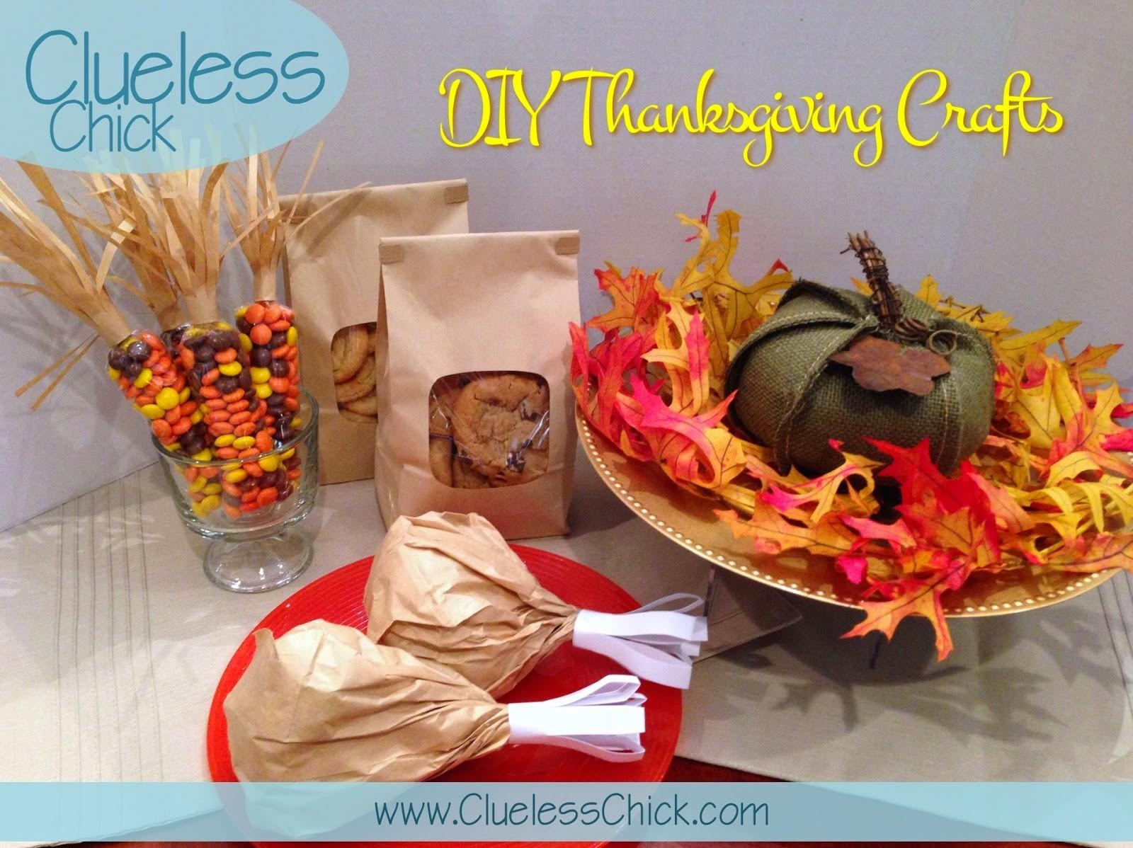 Clueless Chick Diy Thanksgiving Crafts