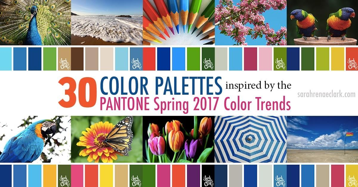 Color Palettes Inspired Pantone Spring 2017