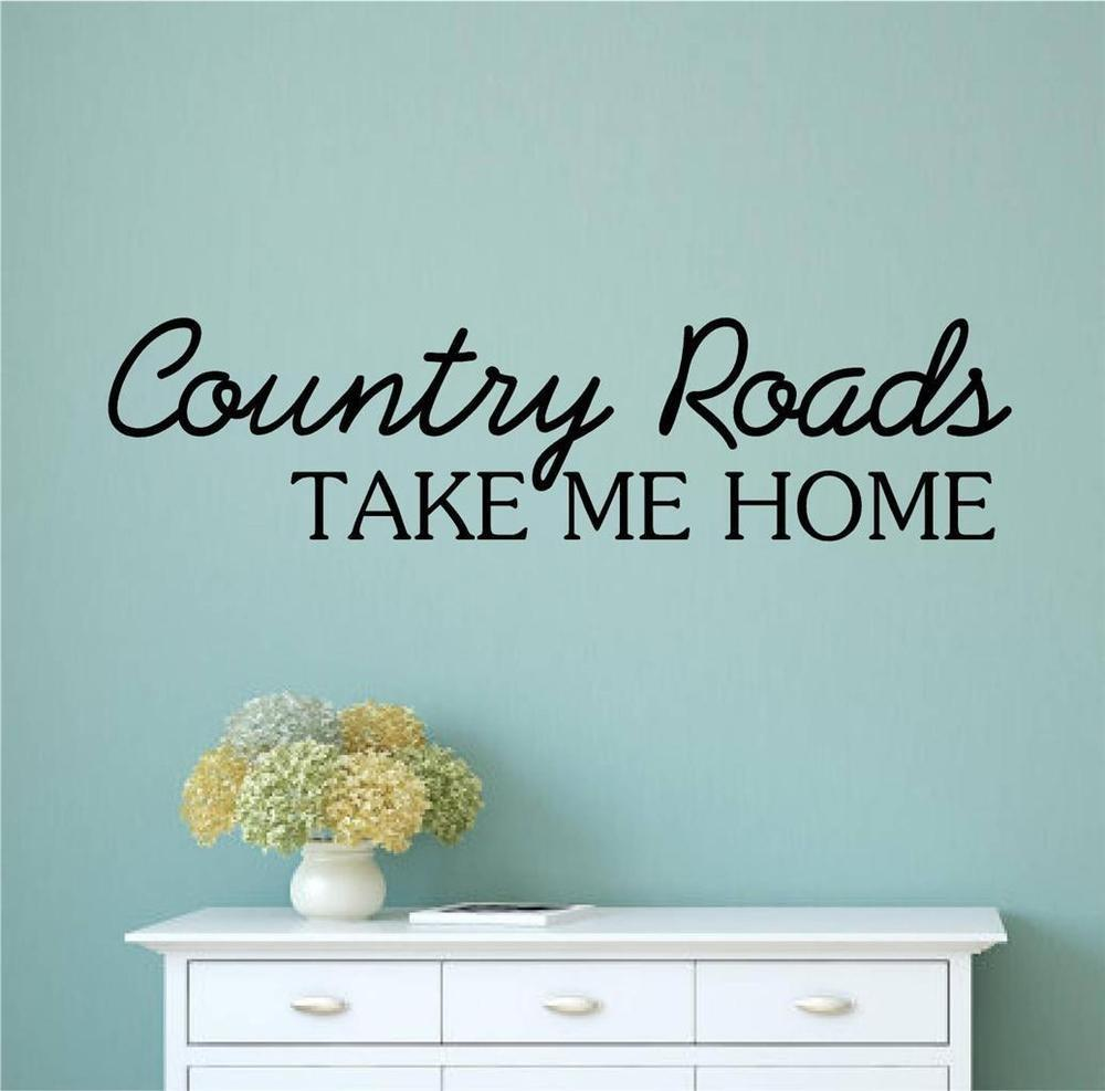 Country Roads Take Home Vinyl Decal Wall Stickers Words