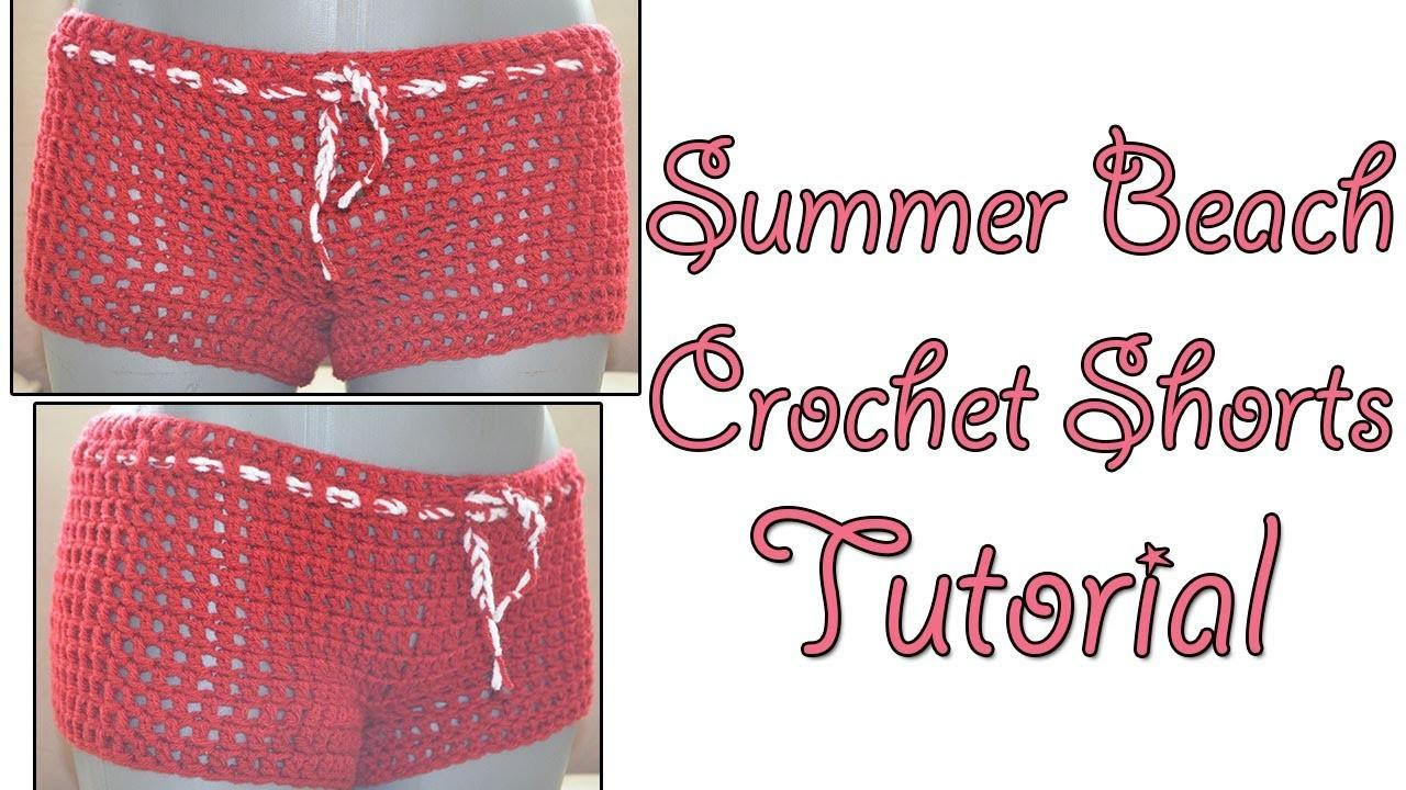 Crochet Tutorial Beach Shorts Simple Quick Pattern