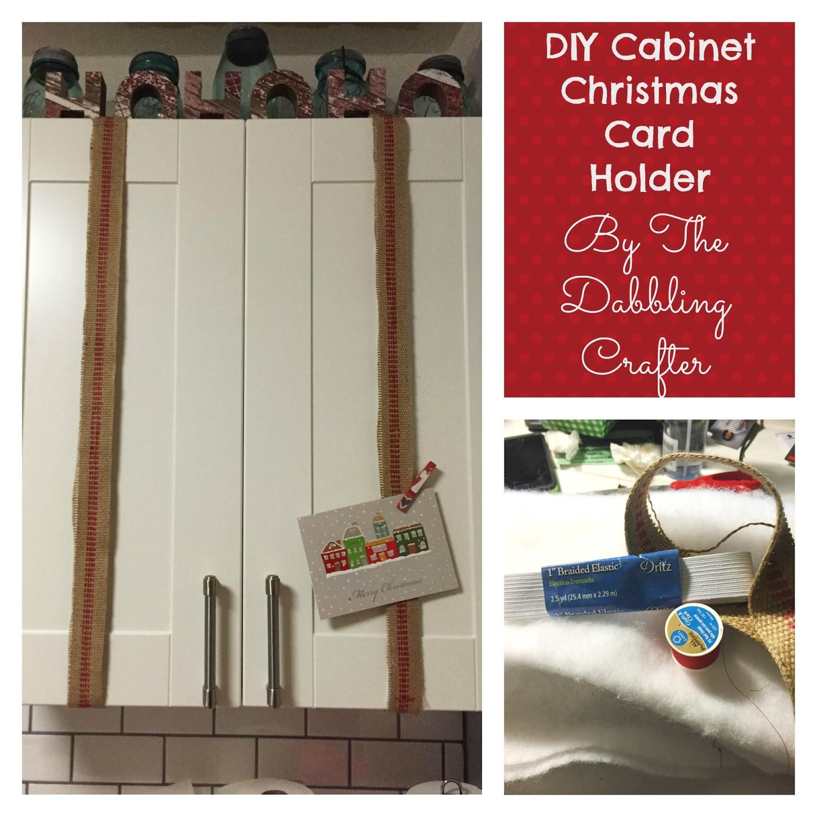 Dabbling Crafter Diy Cabinet Christmas Card Holder