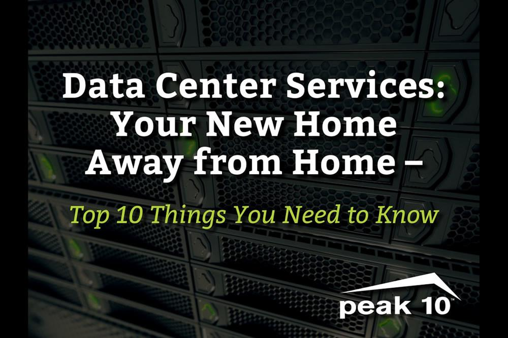 Data Center Services Your New Home Away