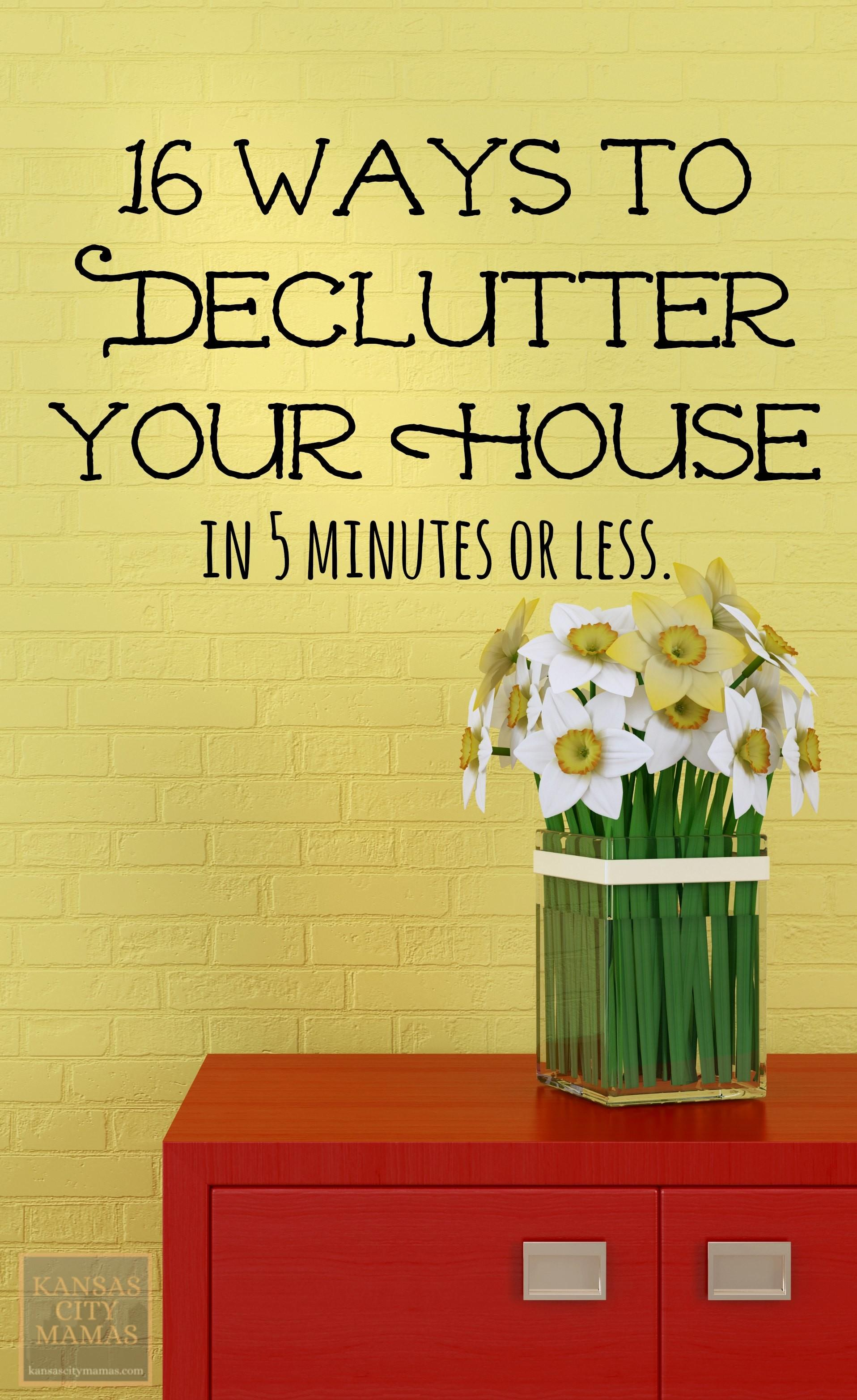 Declutter Your House Five Minutes Easy Ways