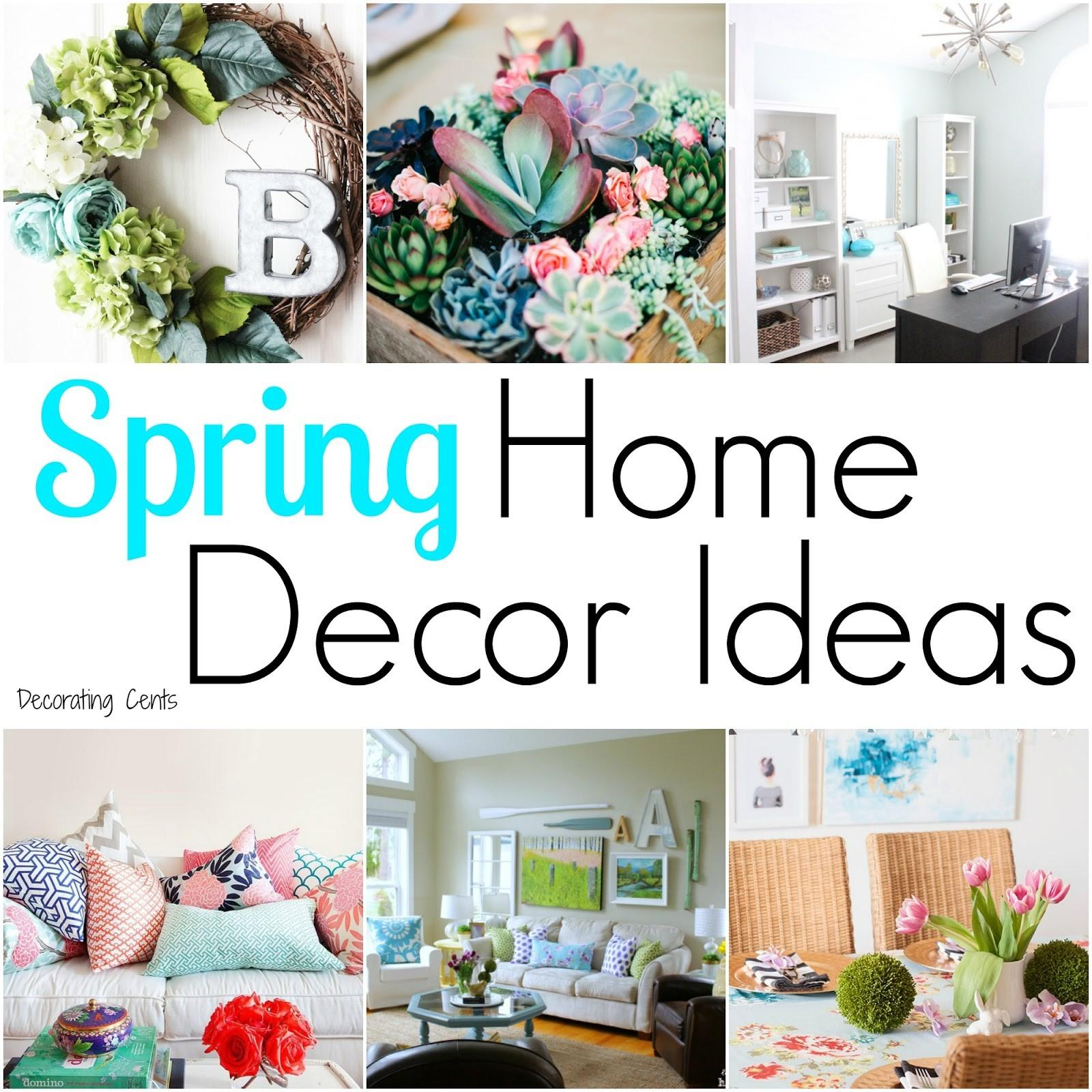 Decorating Cents Spring Home Decor Ideas