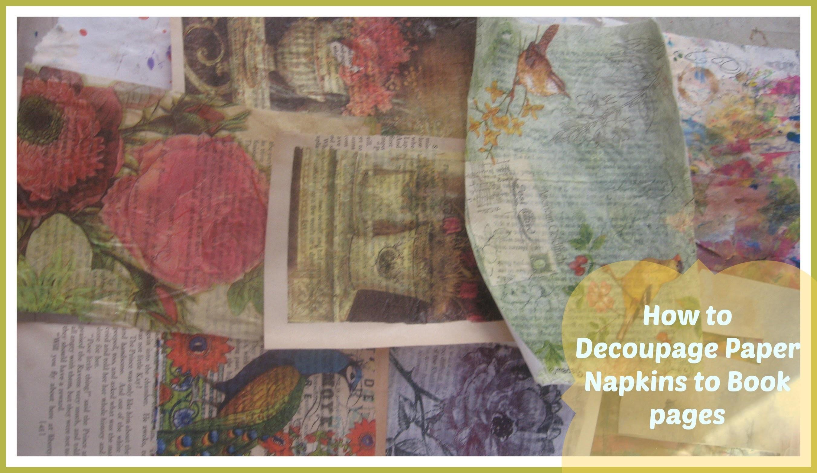 Decoupage Paper Napkins Book Pages Mixed Media