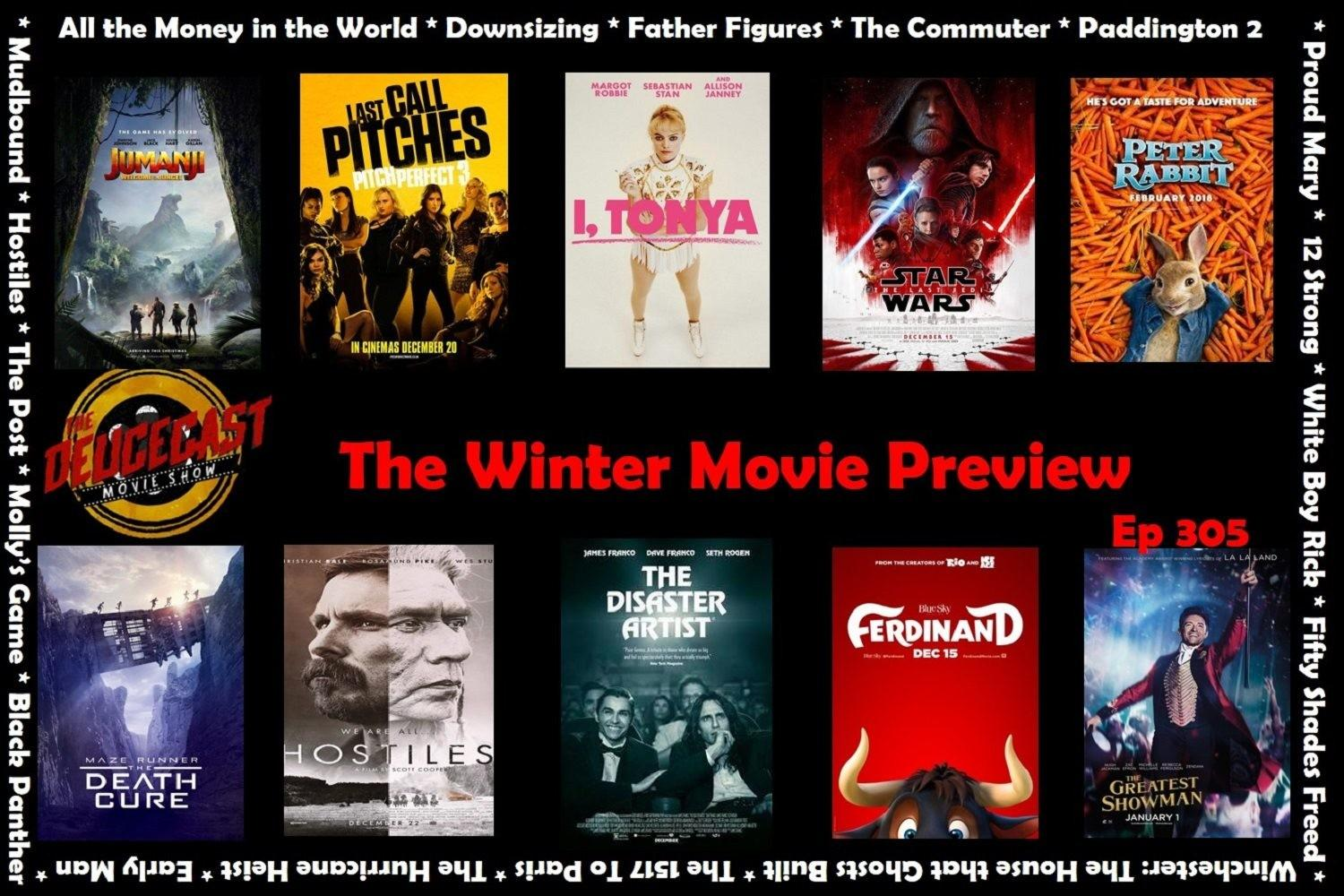 Deucecast Movie Show 305 Winter Preview 2017 2018