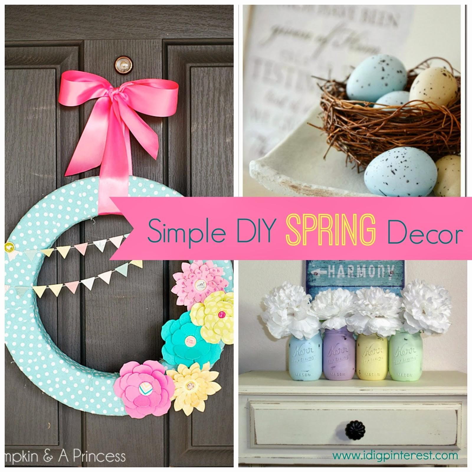 Dig Simple Diy Spring Decor Ideas