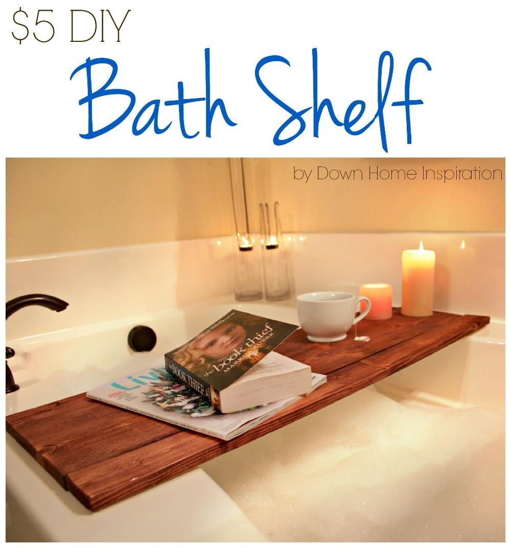 Diy Bath Shelf Down Home Inspiration