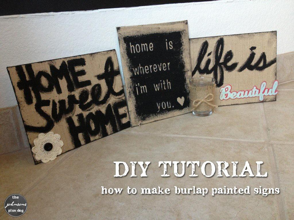 Diy Burlap Painted Sign Making Manzanita