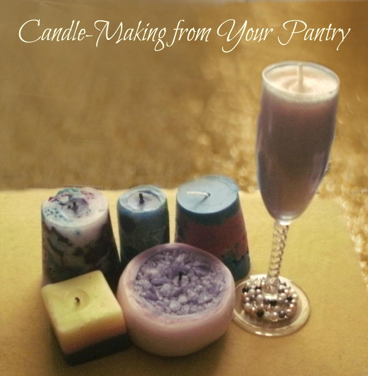 Diy Candle Making Your Pantry Series
