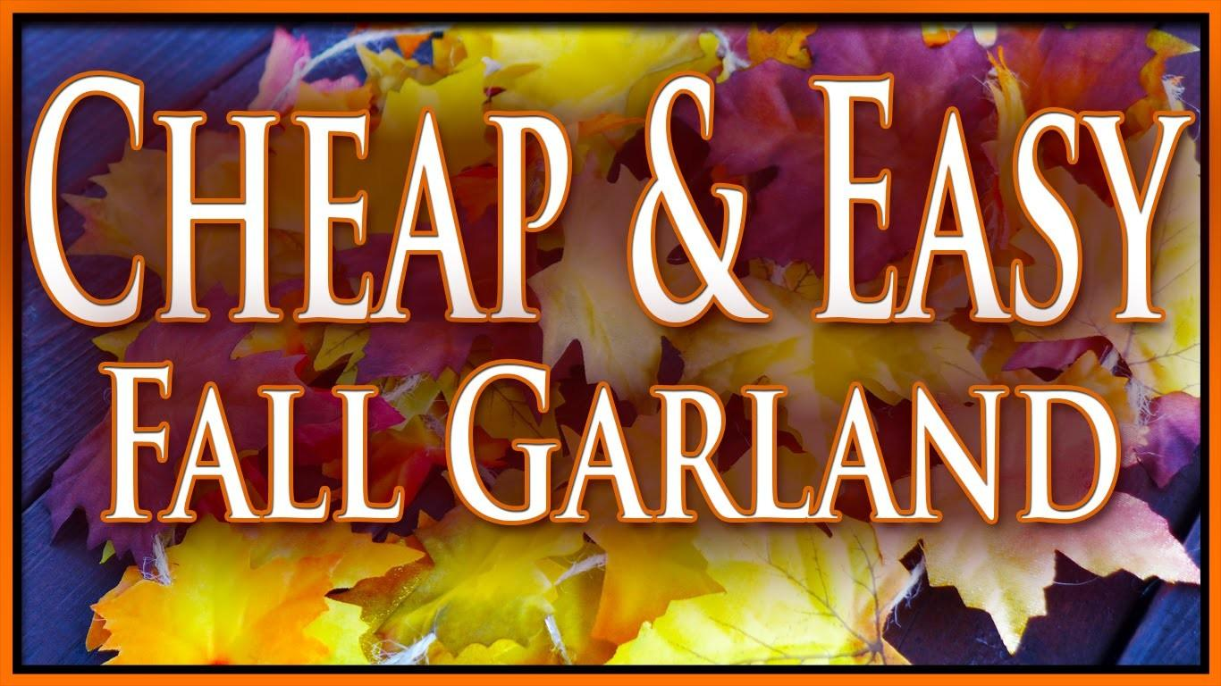 Diy Cheap Easy Fall Garland