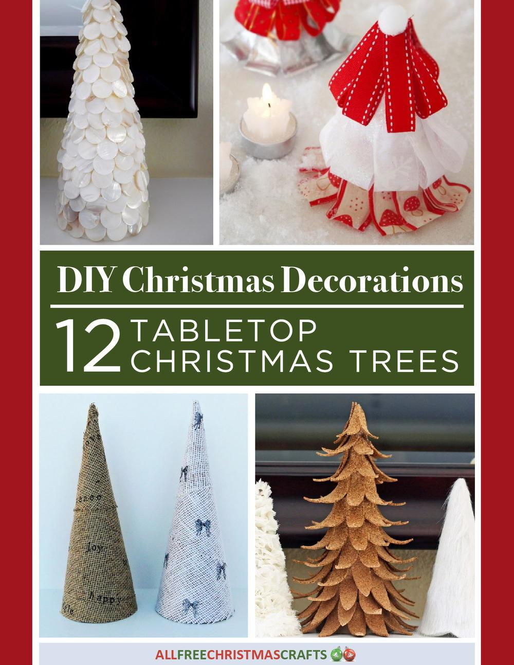 Diy Christmas Decorations Tabletop Trees