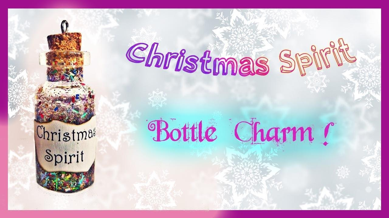 Diy Christmas Spirit Bottle Charm