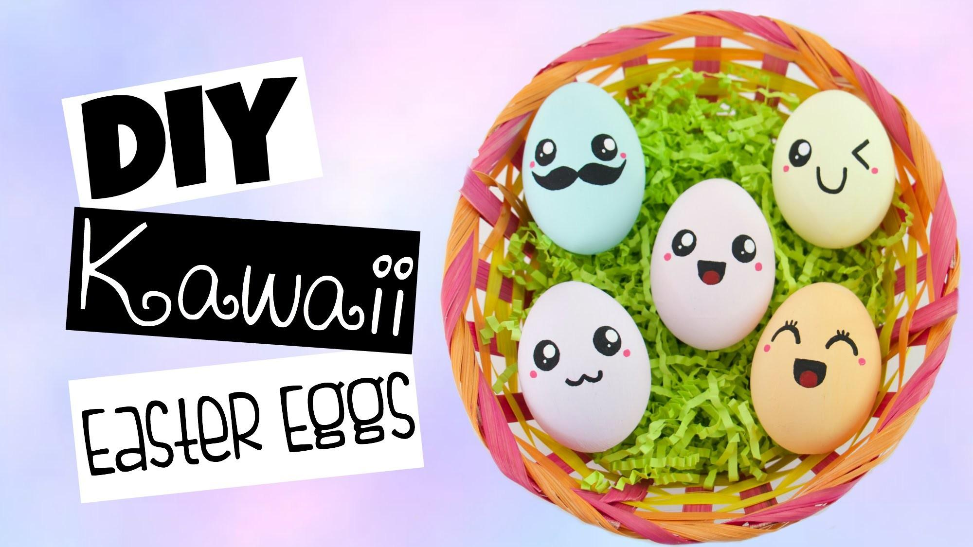 Diy Cute Kawaii Easter Eggs Different Expressions