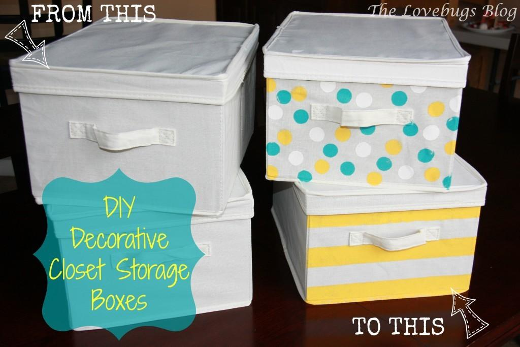 Diy Decorative Closet Storage Boxes Lovebugs Blog