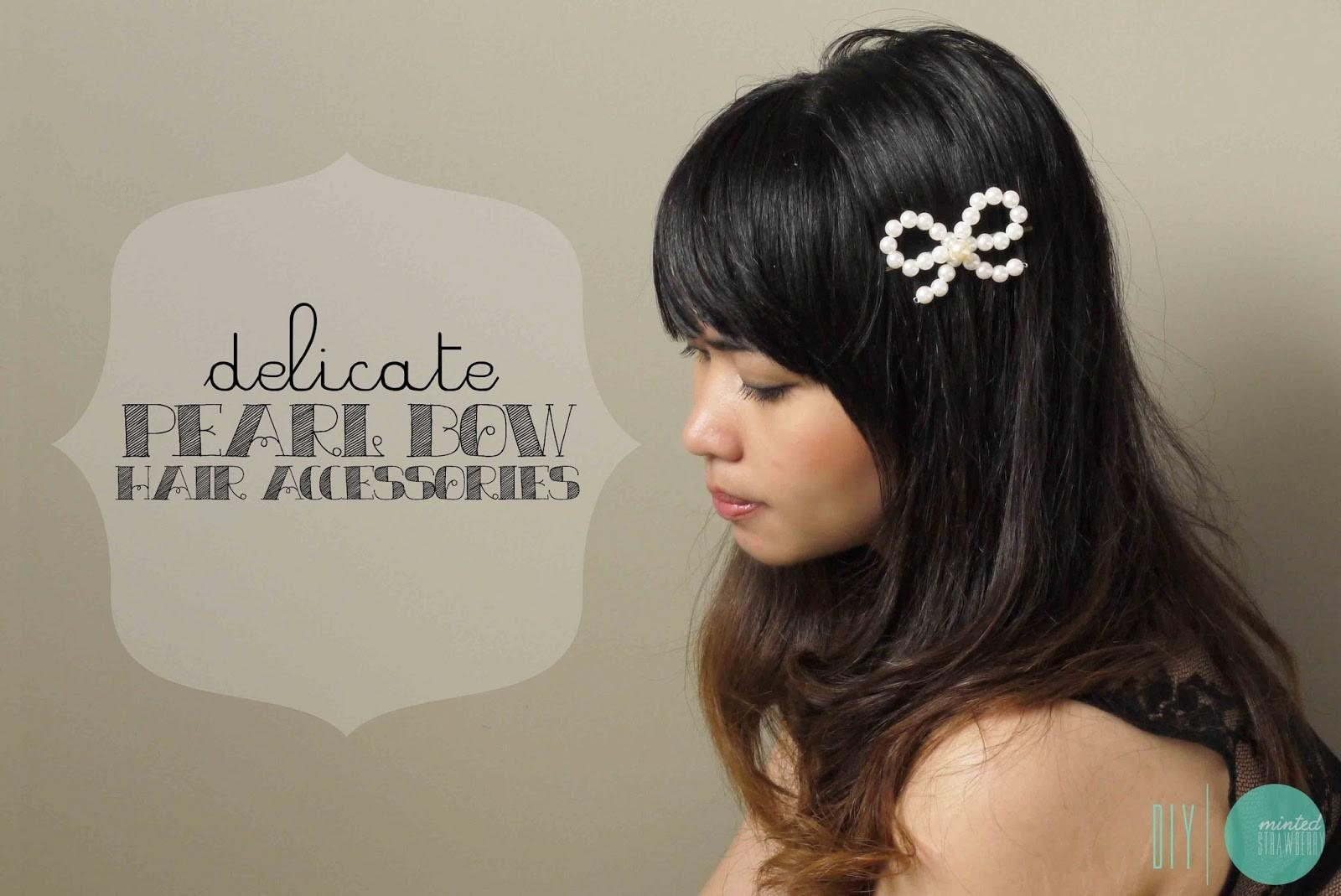 Diy Delicate Pearl Bow Hair Accessories Minted Strawberry