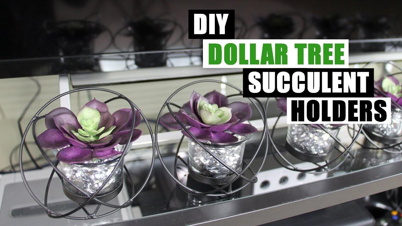 Diy Dollar Tree Faux Succulent Holders Home Decor
