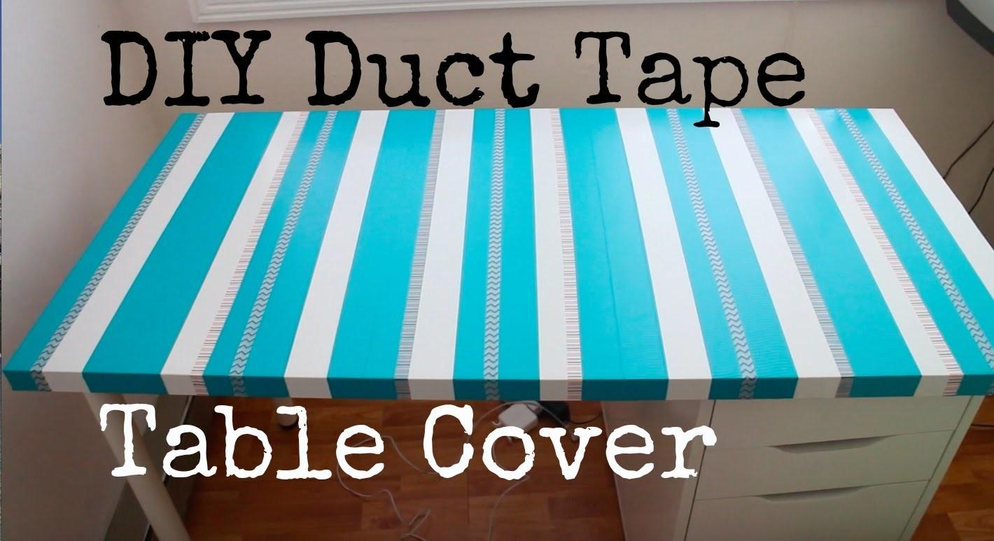 Diy Duct Tape Table Cover Recycle Your Old Top