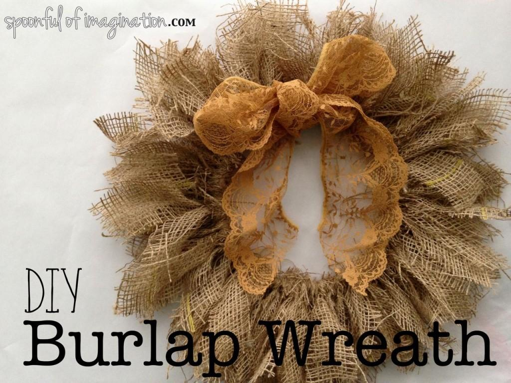 Diy Easy Burlap Wreath Spoonful Imagination
