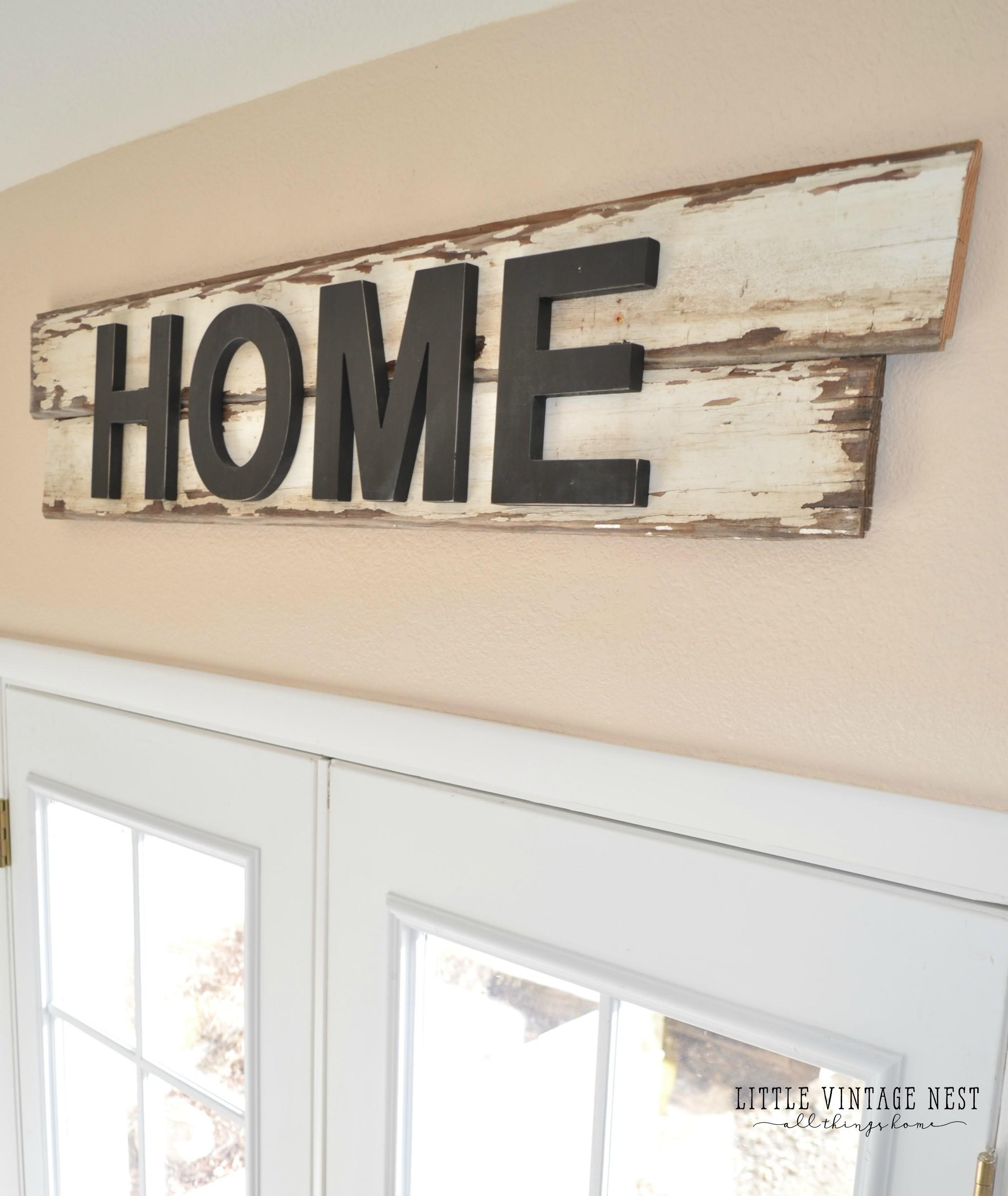 Diy Farmhouse Style Home Sign Little Vintage Nest