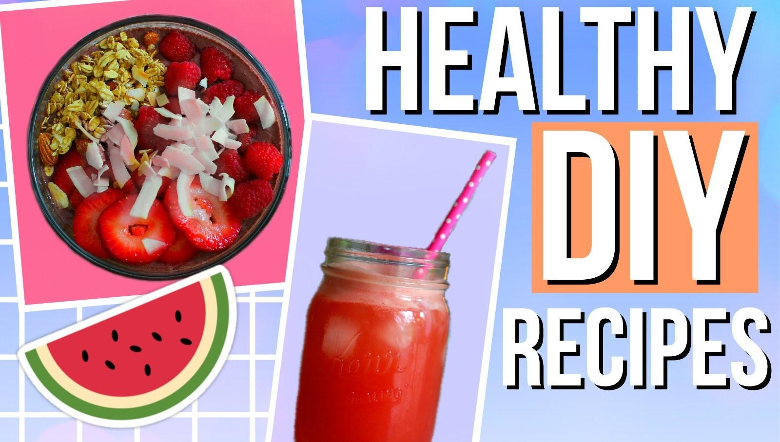 Diy Healthy Summer Recipes Easy Quick