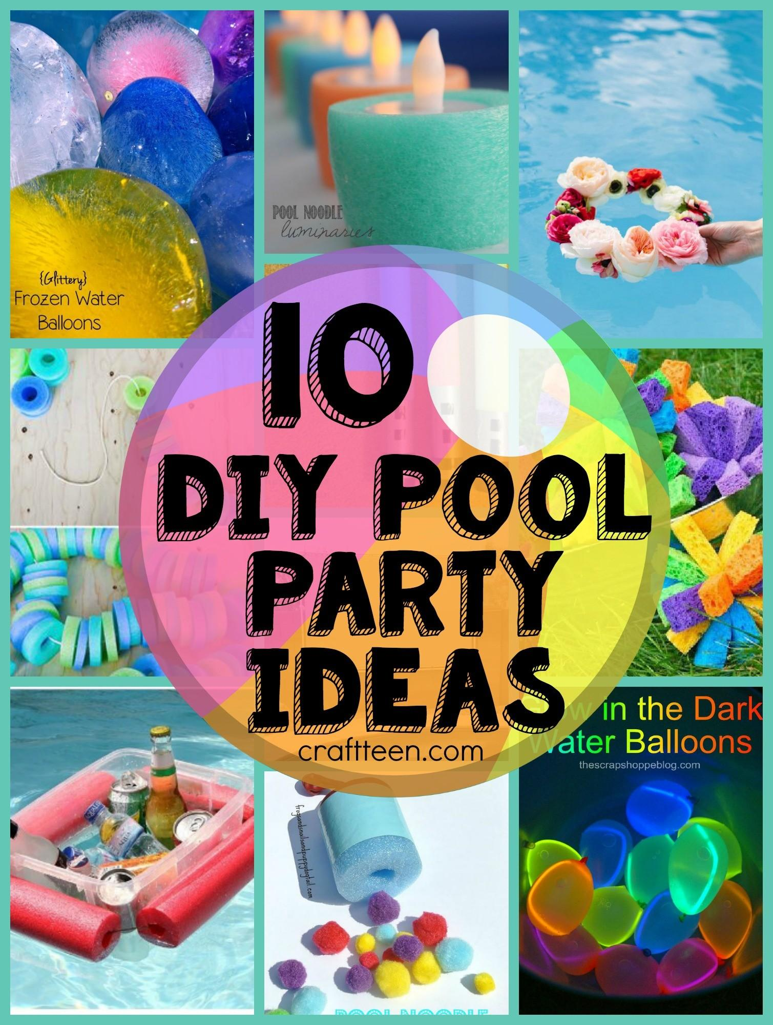 Diy Ideas Pool Party Craft Teen