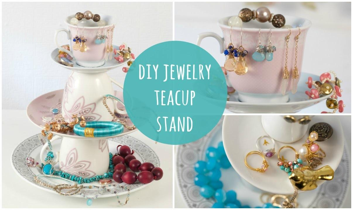 Diy Jewelry Stand Tea Cup Jewellery Organiser Easy Make