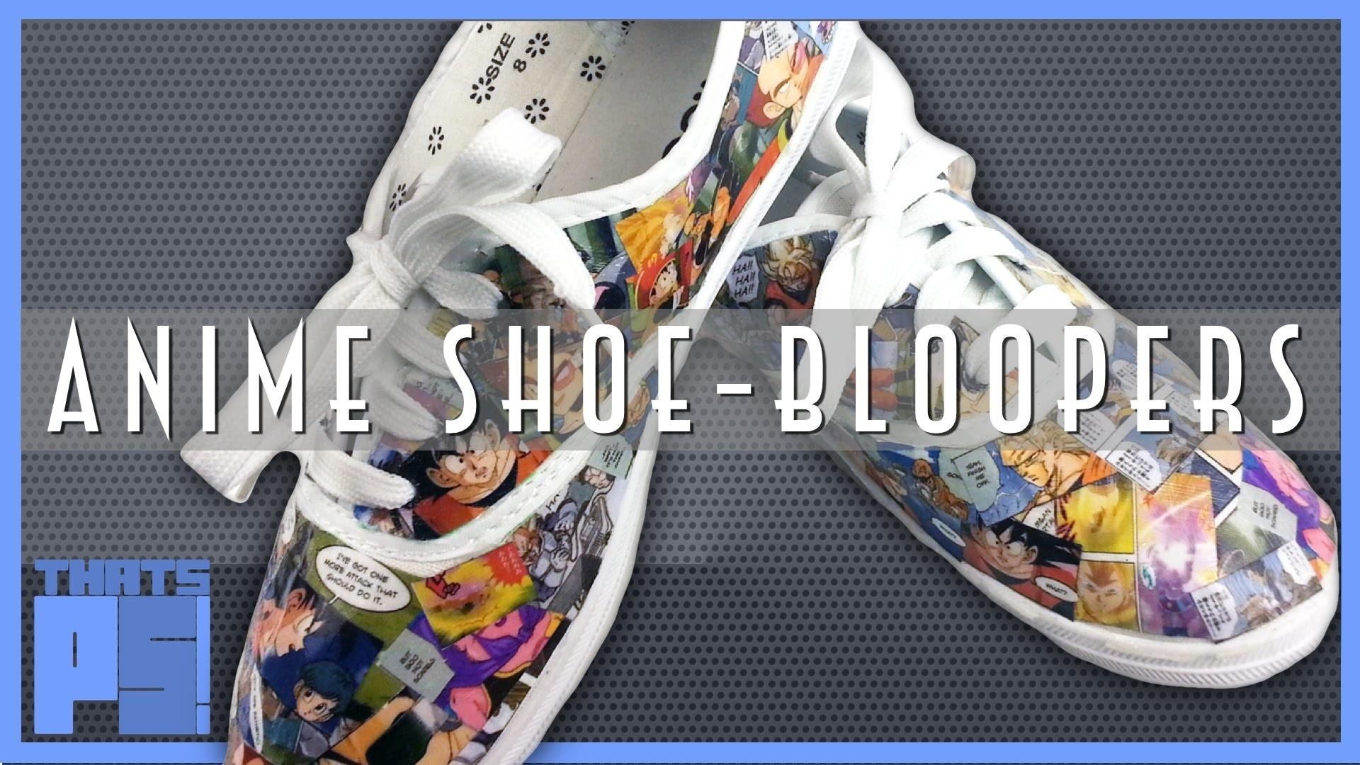 Diy Make Anime Shoes Bloopers